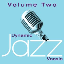Dynamic Jazz Vocals, Vol. 2: 60 Essential Tracks