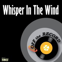 Off the Record - Whisper In The Wind
