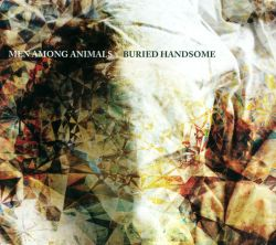 Men Among Animals - Buried Handsome