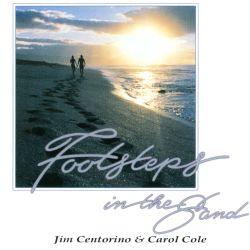 Jim Centorino / Carol Cole - Footsteps in the Sand