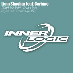 Liam Shachar - Blind Me With Your Light