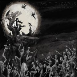 I Am the Icarus - The Father, The Heretic and the Son