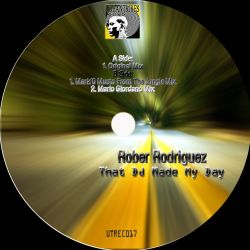 Rober Rodriguez - That Dj Made my Day