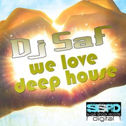 SAF - We Love Deep House