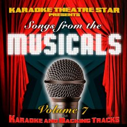 Karaoke Theatre Star - Karaoke Theatre Star Presents Songs From the Musicals, Vol. 7