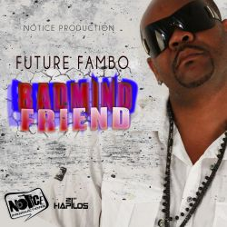 Future Fambo - Badmind Friend