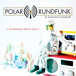 Polar Rundfunk & Annemarie Zimakoff - Dreaming About You