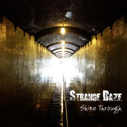 Strange Daze - Shine Through