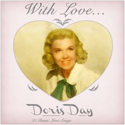Doris Day - With love from Doris Day: 21 Classic Love Songs