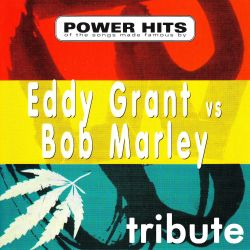 Dubble Trubble - Dubble Trubble Tribute To Eddy Grant Vs Bob Marley: Power Hits