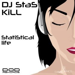 DJ Stas Kill - Statistical Life