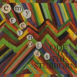 Emy Reynolds - Ode to the Stubborn
