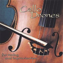 Musician's Practice Partner - Cello Drones For Tuning and Improvisation