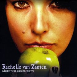 Rachelle Van Zanten - Where Your Garden Grows
