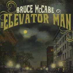 Bruce McCabe - The  Elevator Man