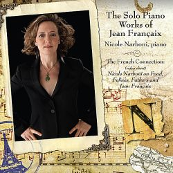 Nicole Narboni - The Solo Piano Music of Jean Francaix