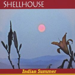 Shellhouse - Indian Summer