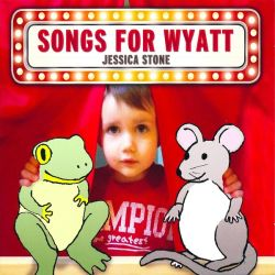 Songs for Wyatt