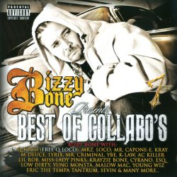 Bizzy Bone - Bizzy Bone Presents: Best of Collabo's