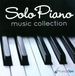 Musical Spa - Solo Piano Music Collection