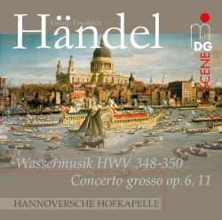 Händel: Water Music; Concerto Grosso