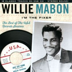 Willie Mabon - I'm The Fixer: The Best Of The U.S.A. Sessions