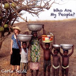 Carla Seidl - Who Are My People?
