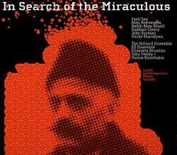 In Search of the Miraculous