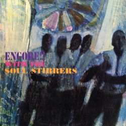 Encore! With the Soul Stirrers