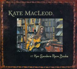 Kate MacLeod - At Ken Sanders Rare Books: A Collection of Songs Inspired by Books