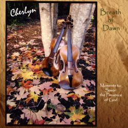Cherlyn Marie Johnson - Breath Of Dawn