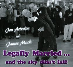 Jon Arterton / James Mack - Legally Married ... and the Sky Didn't Fall