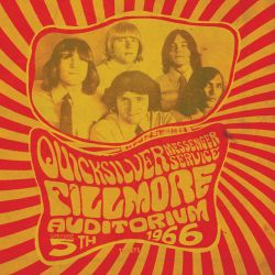 Quicksilver Messenger Service - Fillmore Auditorium: November 5, 1966