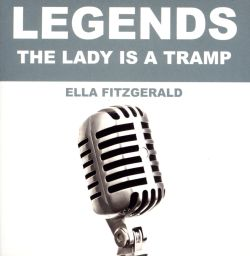 Ella Fitzgerald - Legends: The Lady Is a Tramp