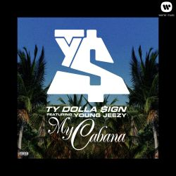 Ty Dolla $ign / Young Jeezy - My Cabana