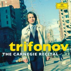 Trifonov: The Carnegie Recital