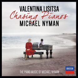 Chasing Pianos: The Piano Music of Michael Nyman