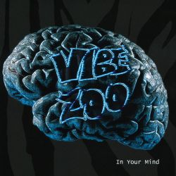 Vibe Zoo - In Your Mind