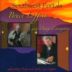 Doug Livingston / Bruce Lofgren - Southwest Portals