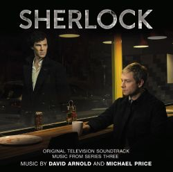 Sherlock: Music from Series Three [Original Television Soundtrack]