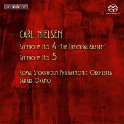 "Carl Nielsen: Symphonies Nos. 4 ""The Inextinguishable"" & 5"