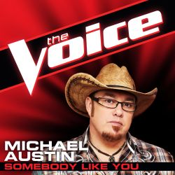 Michael Austin - Somebody Like You [The Voice Performance]