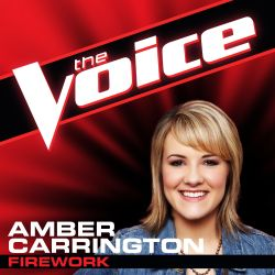Amber Carrington - Firework [The Voice Performance]