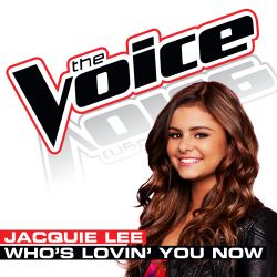 Jacquie Lee - Who's Lovin' You Now
