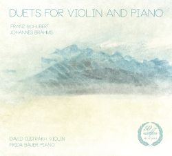 David Oistrakh / Frida Bauer - Schubert, Brahms: Duets for Violin and Piano