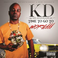 K.D. Mr. Midgrade - Work