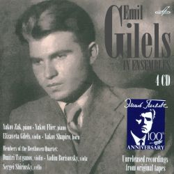Emil Gilels in Ensembles