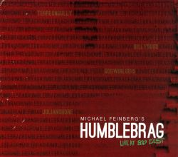 Michael Feinberg - Humblebrag: Live At 800 East