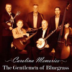 The Gentlemen of Bluegrass - Carolina Memories