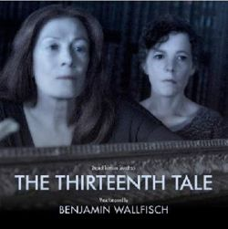 Benjamin Wallfisch - The Thirteenth Tale [Original Television Soundtrack]